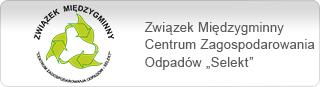 """Związek Międzygminny Centrum Zagospodarowania Odpadów """"SELEKT"""""""